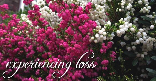 Experiencing Loss