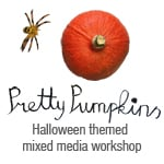 Pretty Pumpkins Halloween Mini Workshop