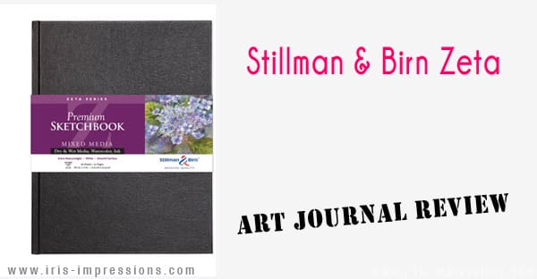 Stillman Birn Zeta Sketchbook & Art Journal Review