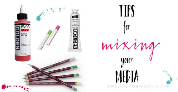 Tips For Mixing Your Media