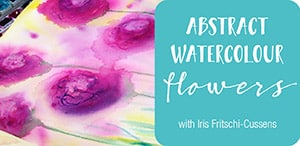 Abstract Watercolour Flowers mini mixed media course by Iris from Iris-Impressions.com