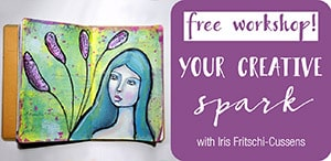 Your Creative Spark mini mixed media workshop by Iris from Iris-Impressions.com