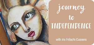 Journey To Independence mixed media workshop by Iris from Iris-Impressions.com